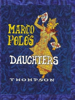Marco Polo's Daughters